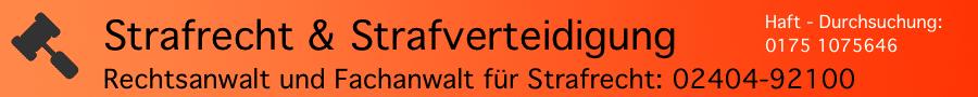 Strafrecht: Fachanwalt für Strafrecht Ferner Alsdorf